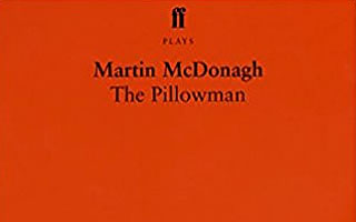 Martin McDonagh: The Pillowman