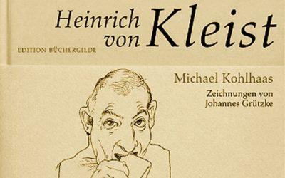 Heinrich von Kleist: Michael Kohlhaas/Die Marquise von O…/Der Findling