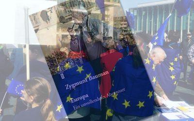 Zygmunt Bauman: Europa. Ein unvollendetes Abenteuer